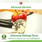 Afirmacje Zdrowia