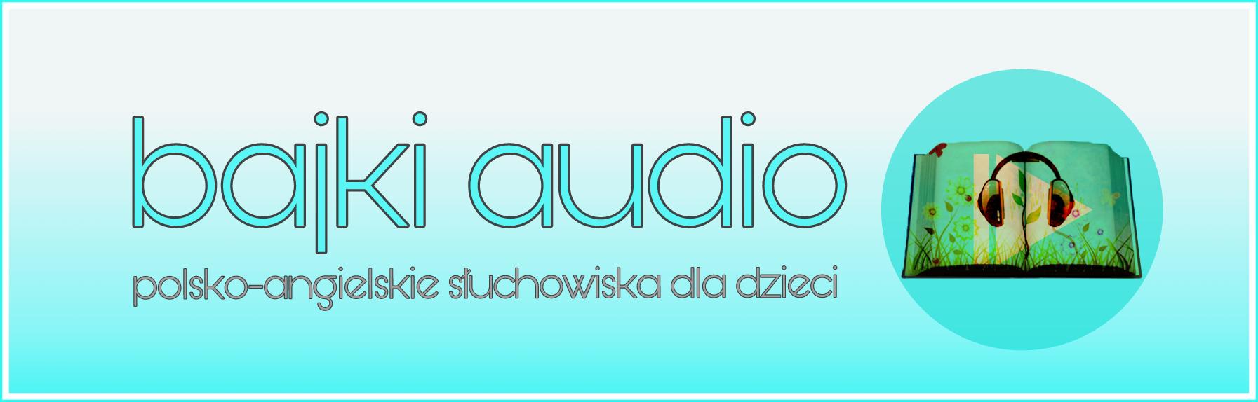 bajki polsko-angielskie do słuchania