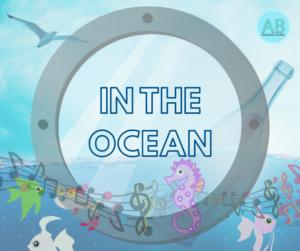 Ocean, sea, underwater. Songs, stories and cartoons