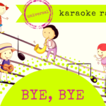 Bye, bye! Wierszyk, rap lub piosenka – 3w1
