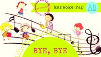 Bye bye song